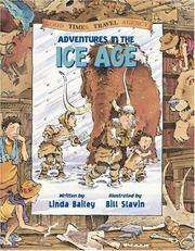Cover of: Adventures in the Ice Age (Good Times Travel Agency) | Linda Bailey