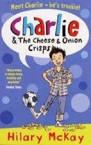 Cover of: Charlie and the Cheese and Onion Crisps