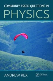 Cover of: Commonly Asked Questions In Physics