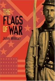 Cover of: The flags of war | Wilson, John