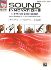 Cover of: Sound Innovations For String Orchestra A Revolutionary Method For Earlyintermediate Musicians Conductors Score