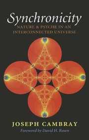 Cover of: Synchronicity Nature And Psyche In An Interconnected Universe