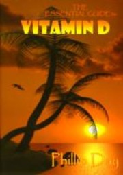 Cover of: The Essential Guide to Vitamin D