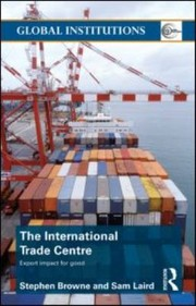 Cover of: The International Trade Centre Export Impact For Good