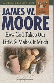 Cover of: How God Takes Our Little And Makes It Much Leaders Guide