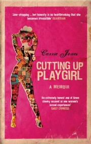 Cover of: Cutting Up Playgirl A Memoir