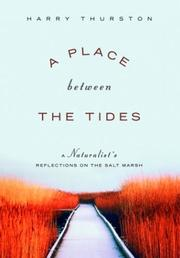 Cover of: A Place Between the Tides: A Naturalist's Reflections on the Salt Marsh