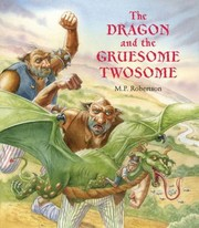 Cover of: The Dragon And The Gruesome Twosome