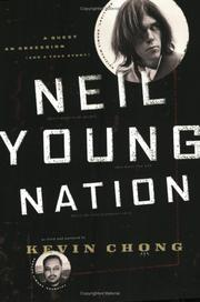 Cover of: Neil Young nation | Kevin Chong
