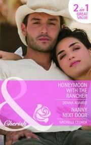Honeymoon with the Rancher / Nanny Next Door