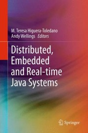 Cover of: Distributed Embedded And Realtime Java Systems