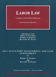 Cover of: Labor Law Cases And Materials 2011 Statutory And Case Supplement