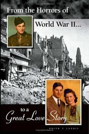Cover of: From the Horrors of World War II to A Great Love Story | Edith V. Landis