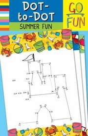Cover of: Go Fun Dottodot Summer Fun