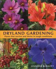 Cover of: Dryland gardening | Bennett, Jennifer.