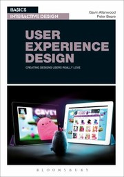 Cover of: User Experience Design Creating Designs Users Really Love