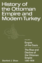 Cover of: History of the Ottoman Empire and Modern Turkey Volume 1 Empire of the Gazis |