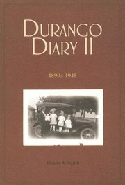 Cover of: Durango Diary Ii 1890s1945