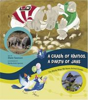 Cover of: A Crash of Rhinos, A Party of Jays | Diane Swanson