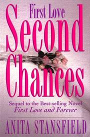 Cover of: First love, second chances: a novel