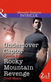 Cover of: Undercover Captor  Rocky Mountain Revenge
