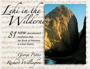 Cover of: Lehi in the Wilderness | Potter, George.