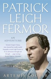 Cover of: Patrick Leigh Fermor An Adventure