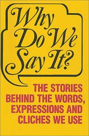 Cover of: Why Do We Say It | Frank Oppel