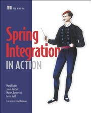 Cover of: Spring Integration In Action