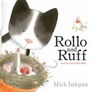 Cover of: Rollo And Ruff And The Little Fluffy Bird