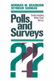 Cover of: Polls & surveys | Norman M. Bradburn