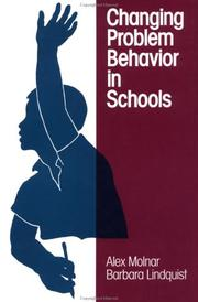 Cover of: Changing problem behavior in schools