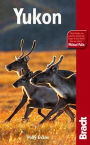 Cover of: Yukon The Bradt Travel Guide