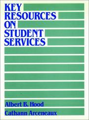Cover of: Key resources on student services: a guide to the field and its literature
