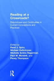 Cover of: Reading At A Crossroads Disjunctures And Continuities In Conceptions And Practices Of Reading In The 21st Century