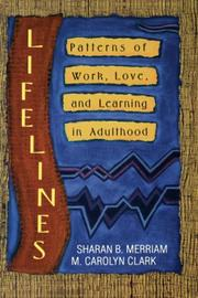 Cover of: Lifelines: patterns of work, love, and learning in adulthood