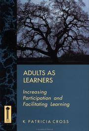 Adults as learners by K. Patricia Cross