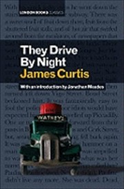 Cover of: They Drive By Night