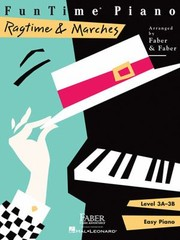 Cover of: FunTime Piano Level 3A3B Ragtime  Marches
