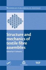 Cover of: Structure and Mechanics of Textile Fibre Assemblies