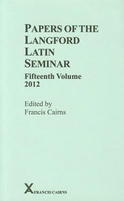 Cover of: Papers of the Langford Latin Seminar Fifteenth Volume 2012