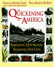 Cover of: The quickening of America: rebuilding our nation, remaking our lives