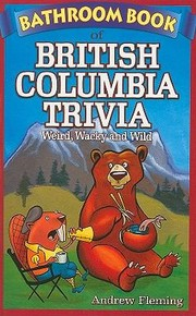 Cover of: Bathroom Book of British Columbia Trivia