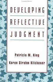 Cover of: Developing reflective judgment | Patricia M. King