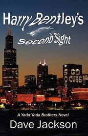 Cover of: Harry Bentleys Second Sight A Yada Yada Brothers Novel