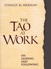 Cover of: The Tao at work | Herman, Stanley M.