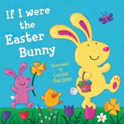 Cover of: If I Were The Easter Bunny