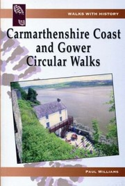 Cover of: Carmarthenshire Coast and Gower Circular Walks