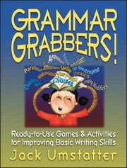 Cover of: Grammar Grabbers Readytouse Games Activities For Improving Basic Writing Skills