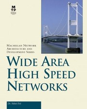 Cover of: Wide Area High Speed Networks